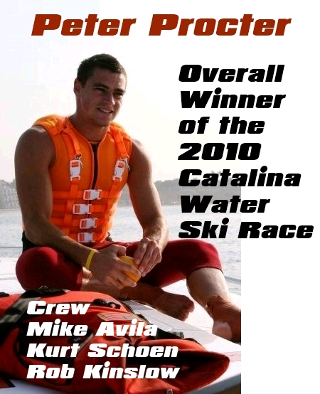 Peter Procter & the Warpath Team - Winners of the 2010 Catalina Water Ski Race